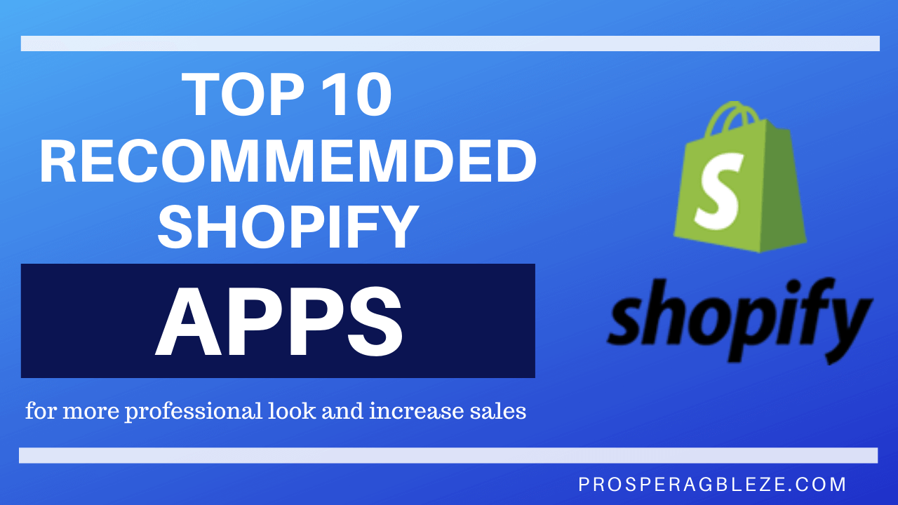 Top 10 Shopify Apps For a Professional and High Converting Store